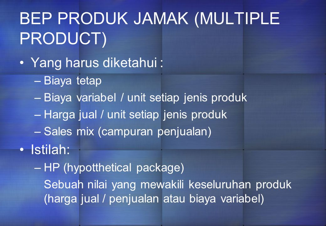 BEP PRODUK JAMAK (MULTIPLE PRODUCT)