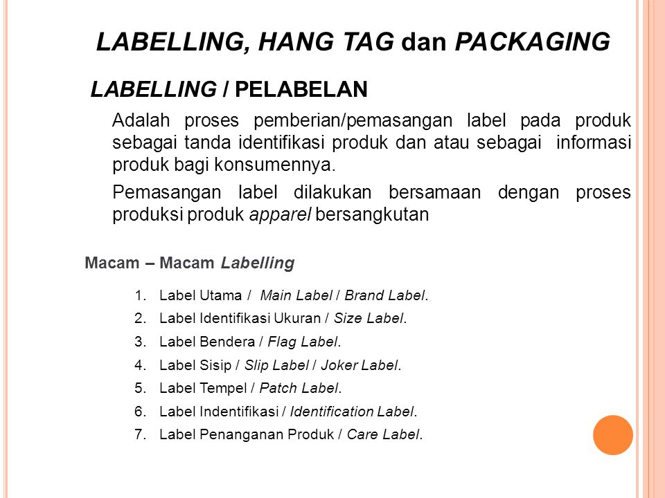 LABELLING, HANG TAG dan PACKAGING