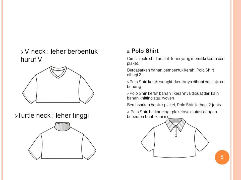 V-neck : leher berbentuk huruf V