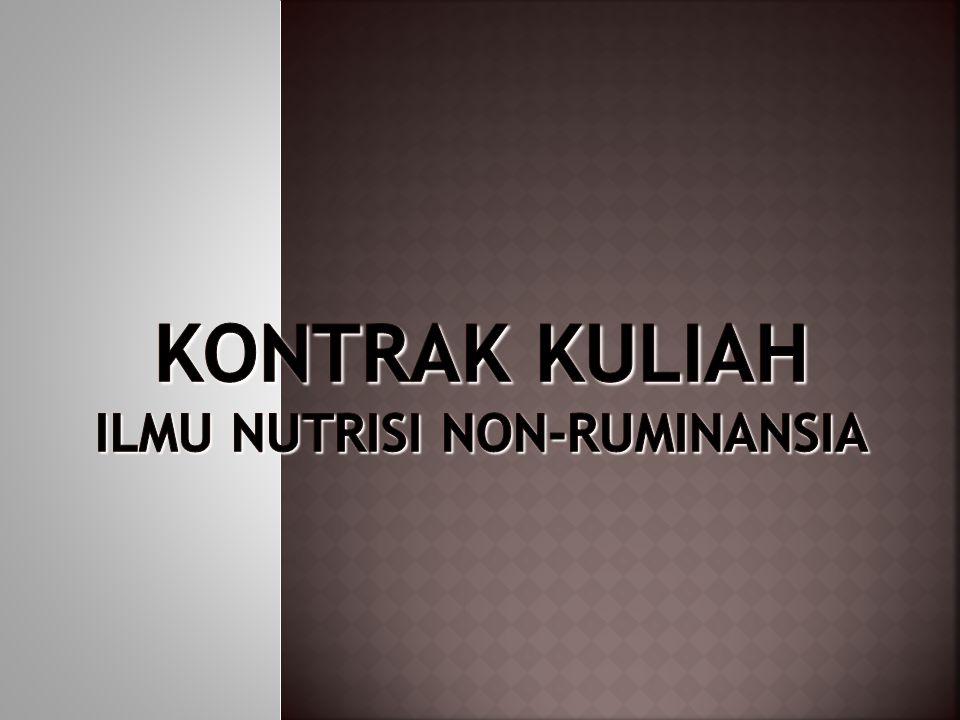KONTRAK KULIAH ILMU NUTRISI NON-RUMINANSIA