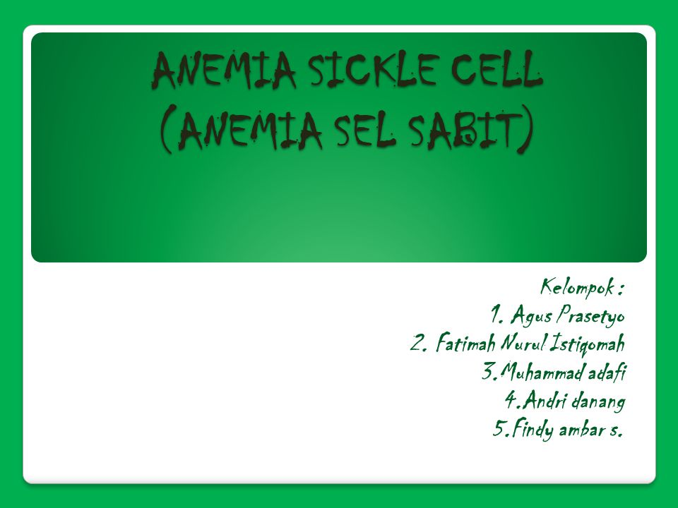 ANEMIA SICKLE CELL (ANEMIA SEL SABIT)