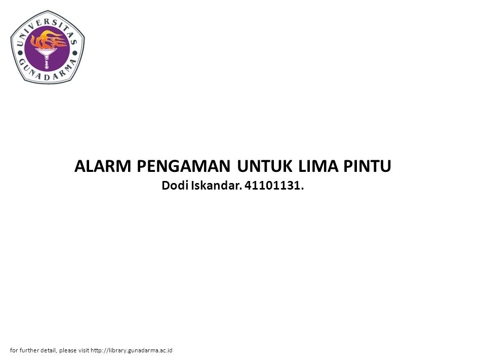 ALARM PENGAMAN UNTUK LIMA PINTU Dodi Iskandar. 41101131.