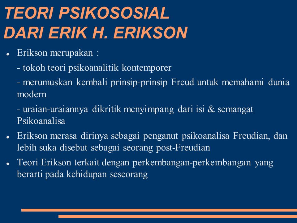 TEORI PSIKOSOSIAL DARI ERIK H. ERIKSON
