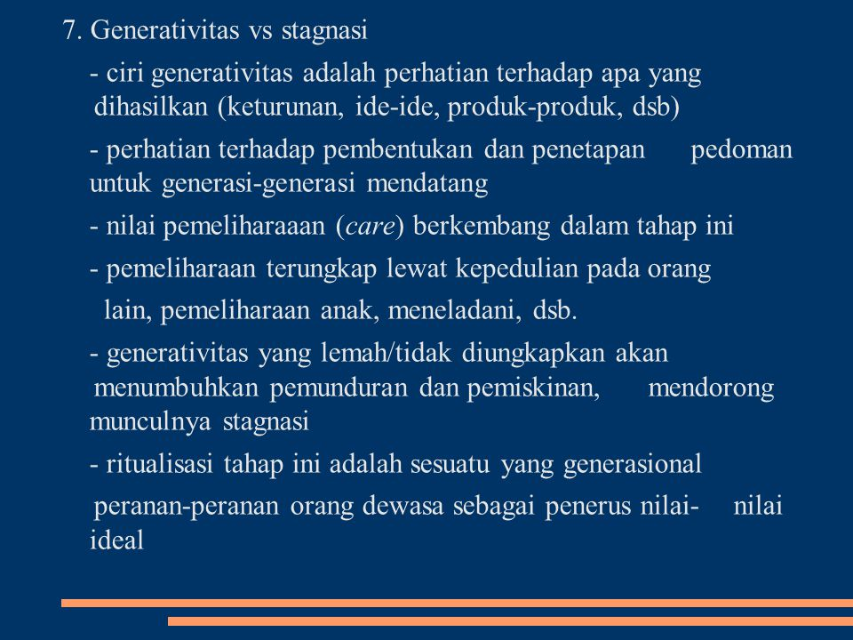 7. Generativitas vs stagnasi
