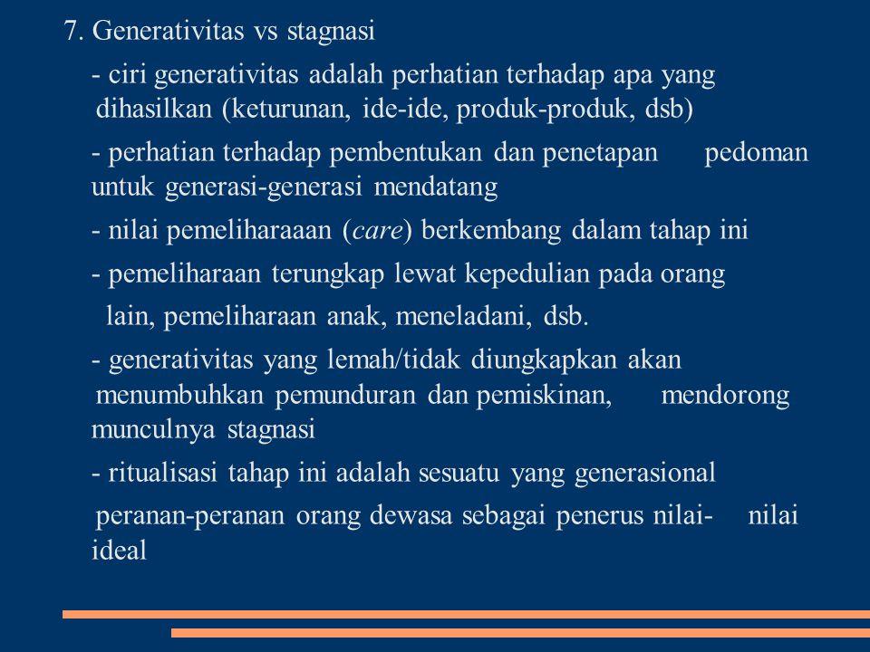 7. Generativitas vs stagnasi