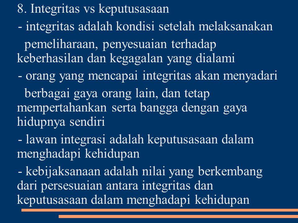 8. Integritas vs keputusasaan