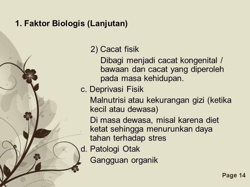 1. Faktor Biologis (Lanjutan)