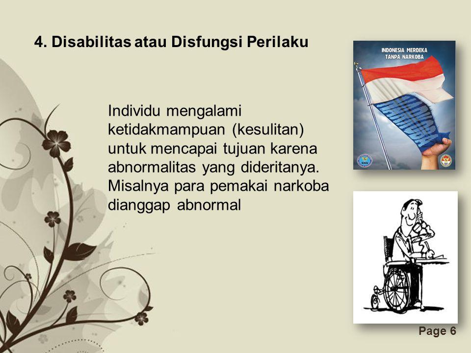 4. Disabilitas atau Disfungsi Perilaku