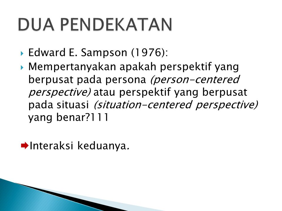 DUA PENDEKATAN Edward E. Sampson (1976):