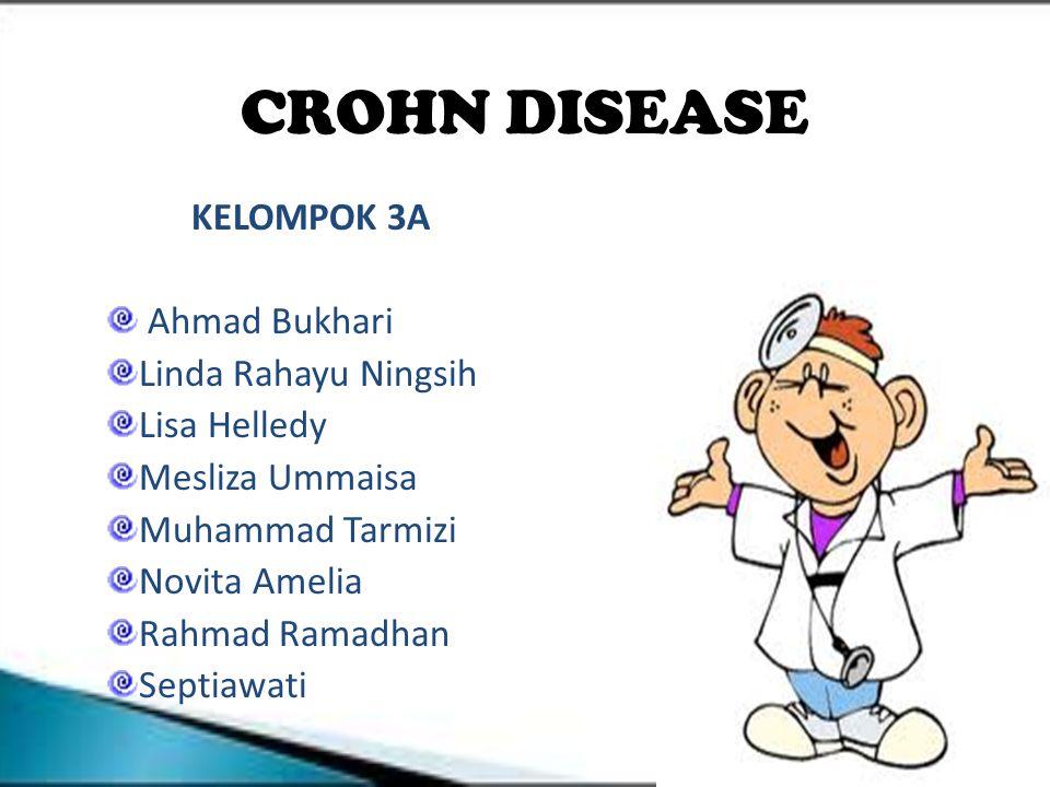 CROHN DISEASE KELOMPOK 3A Ahmad Bukhari Linda Rahayu Ningsih