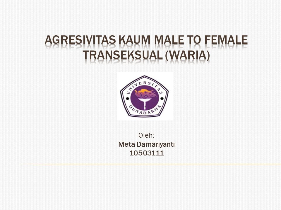 Agresivitas Kaum Male to Female Transeksual (waria)