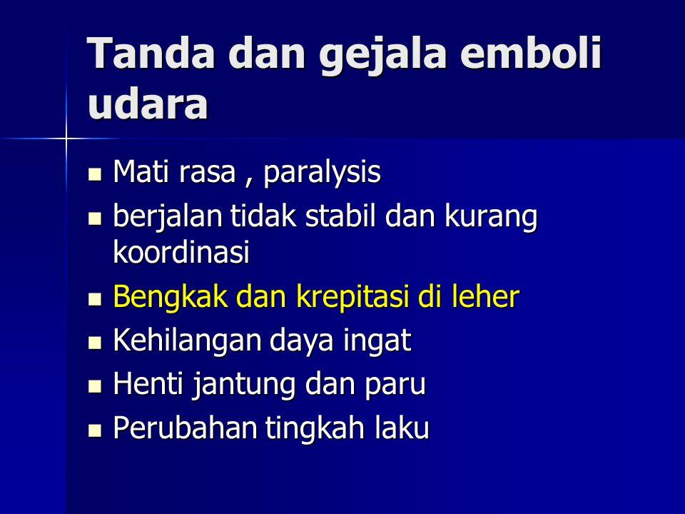 Tanda dan gejala emboli udara