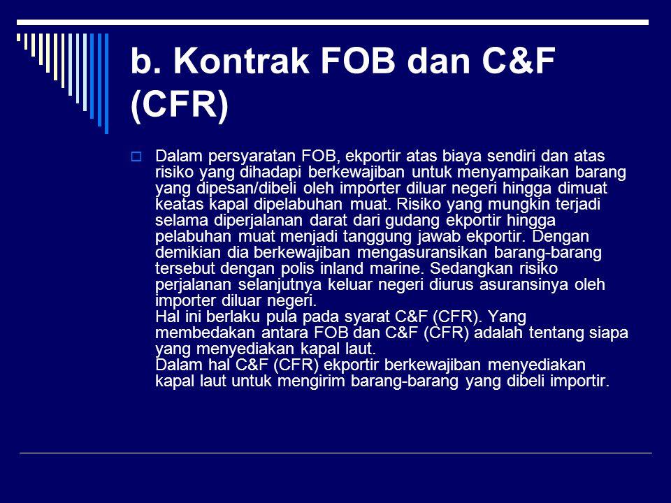 b. Kontrak FOB dan C&F (CFR)