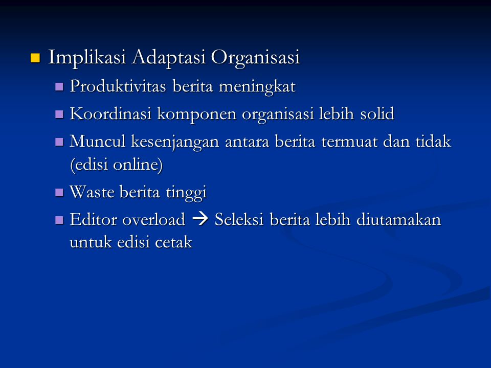 Implikasi Adaptasi Organisasi