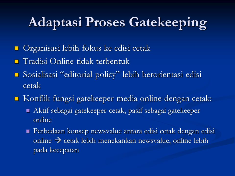 Adaptasi Proses Gatekeeping