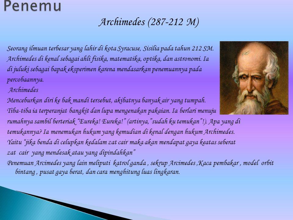 Penemu Archimedes (287-212 M)