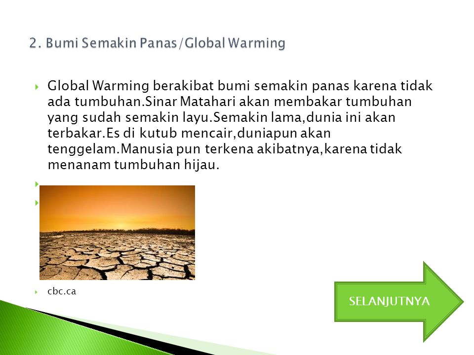2. Bumi Semakin Panas/Global Warming