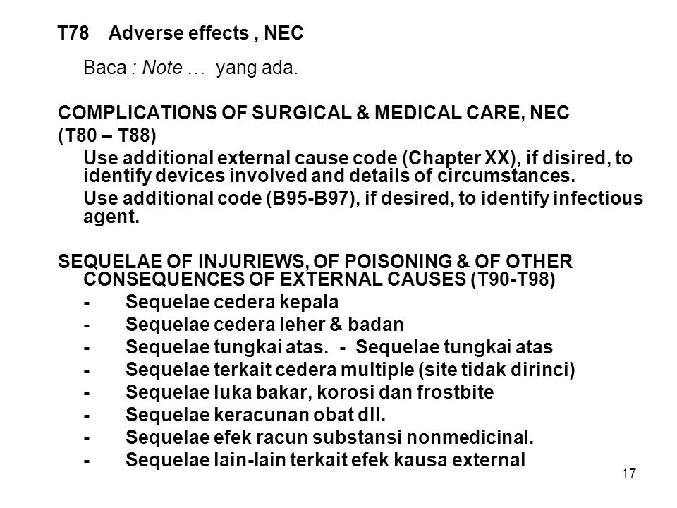 COMPLICATIONS OF SURGICAL & MEDICAL CARE, NEC (T80 – T88)