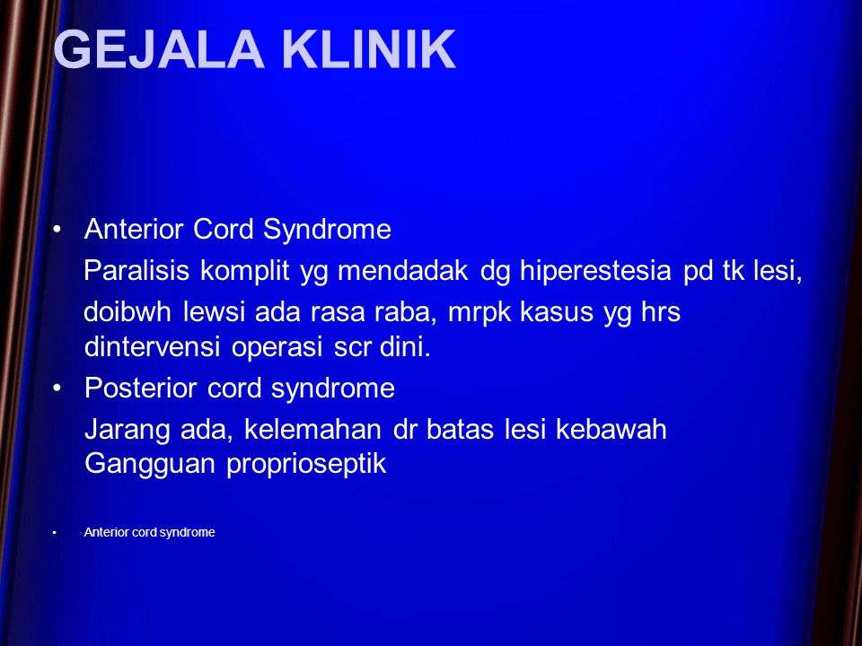 GEJALA KLINIK Anterior Cord Syndrome