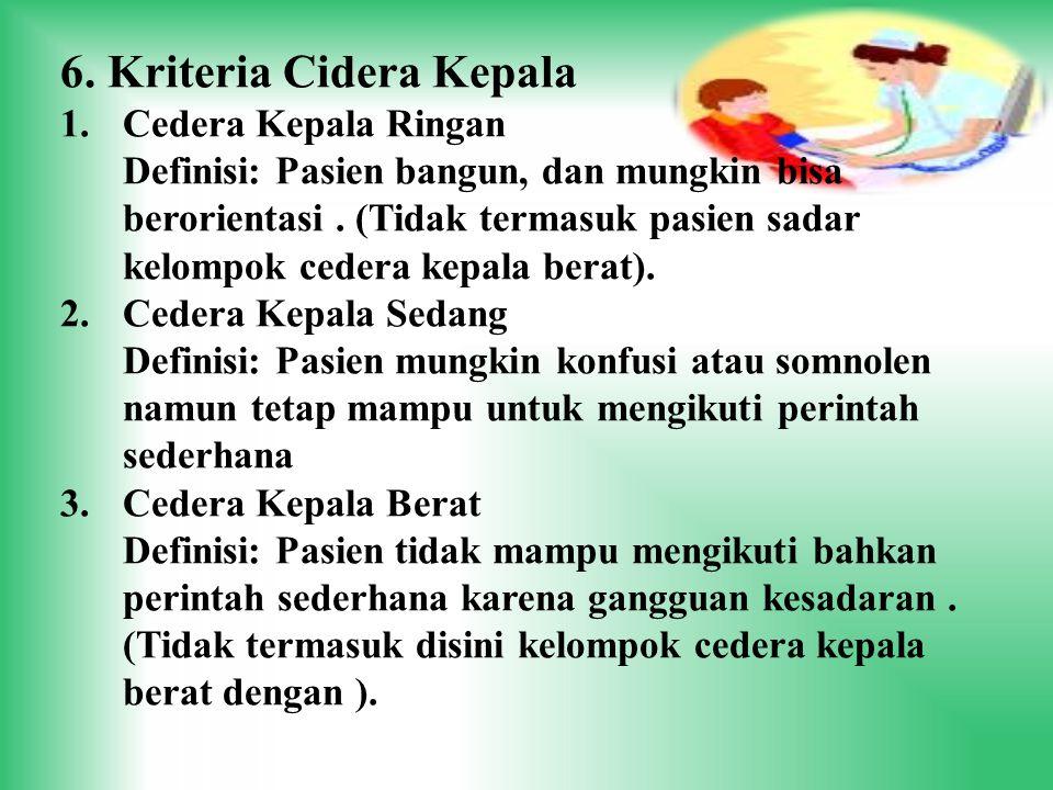 6. Kriteria Cidera Kepala