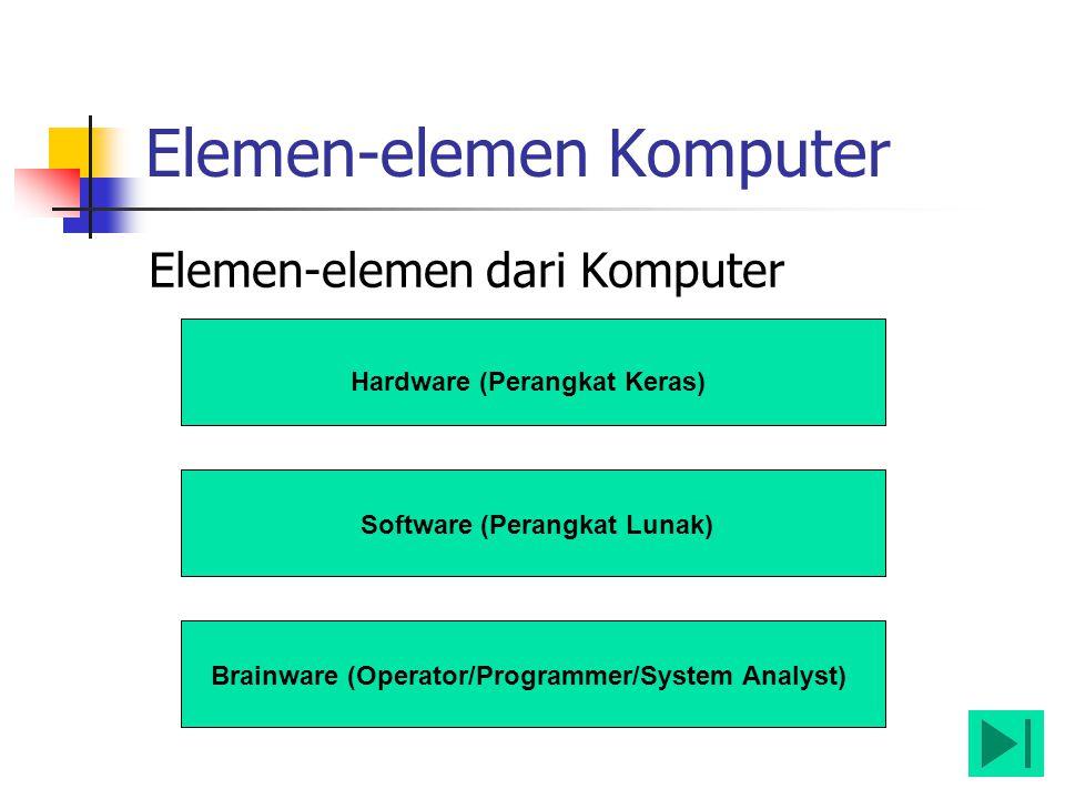 Elemen-elemen Komputer
