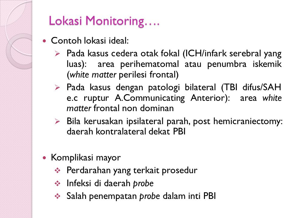 Lokasi Monitoring…. Contoh lokasi ideal:
