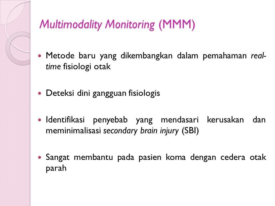 Multimodality Monitoring (MMM)