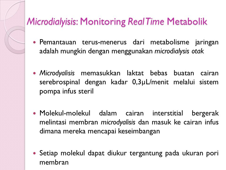 Microdialyisis: Monitoring Real Time Metabolik