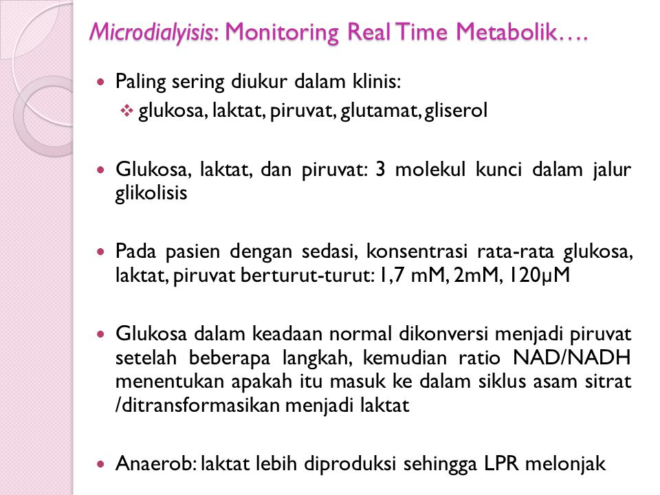 Microdialyisis: Monitoring Real Time Metabolik….