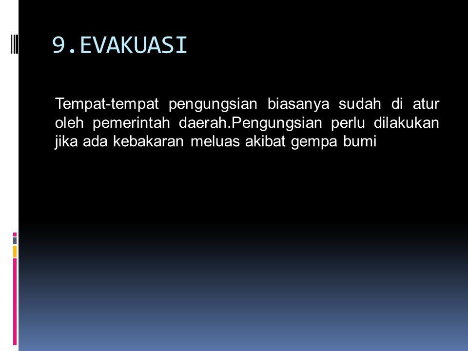 9.EVAKUASI