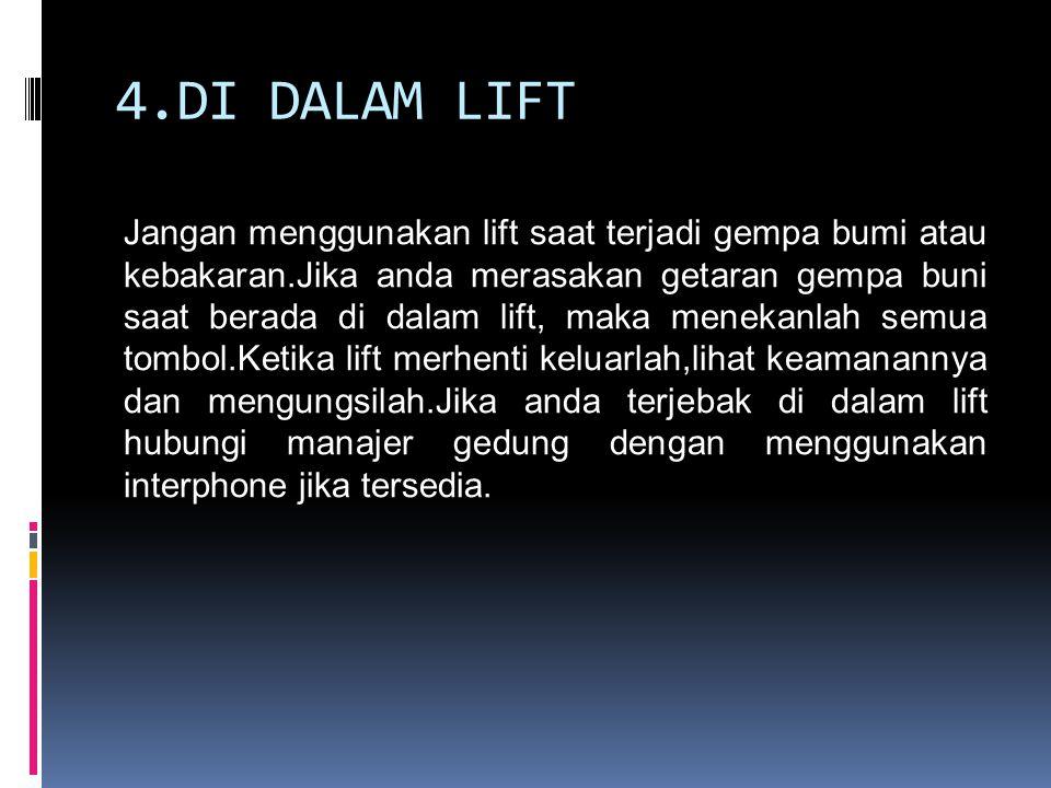 4.DI DALAM LIFT