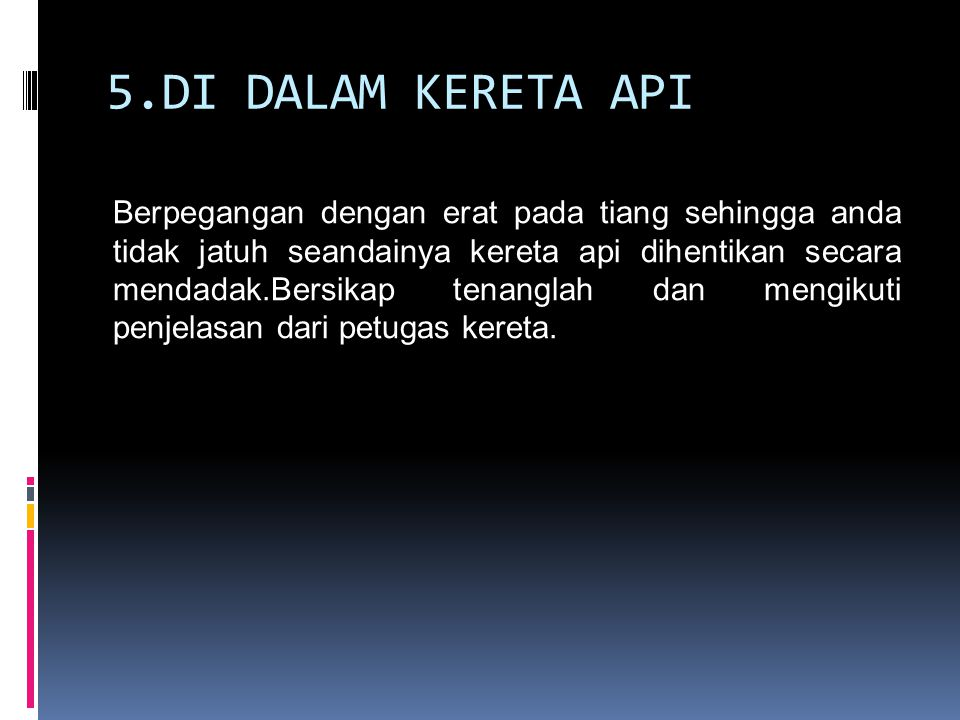 5.DI DALAM KERETA API