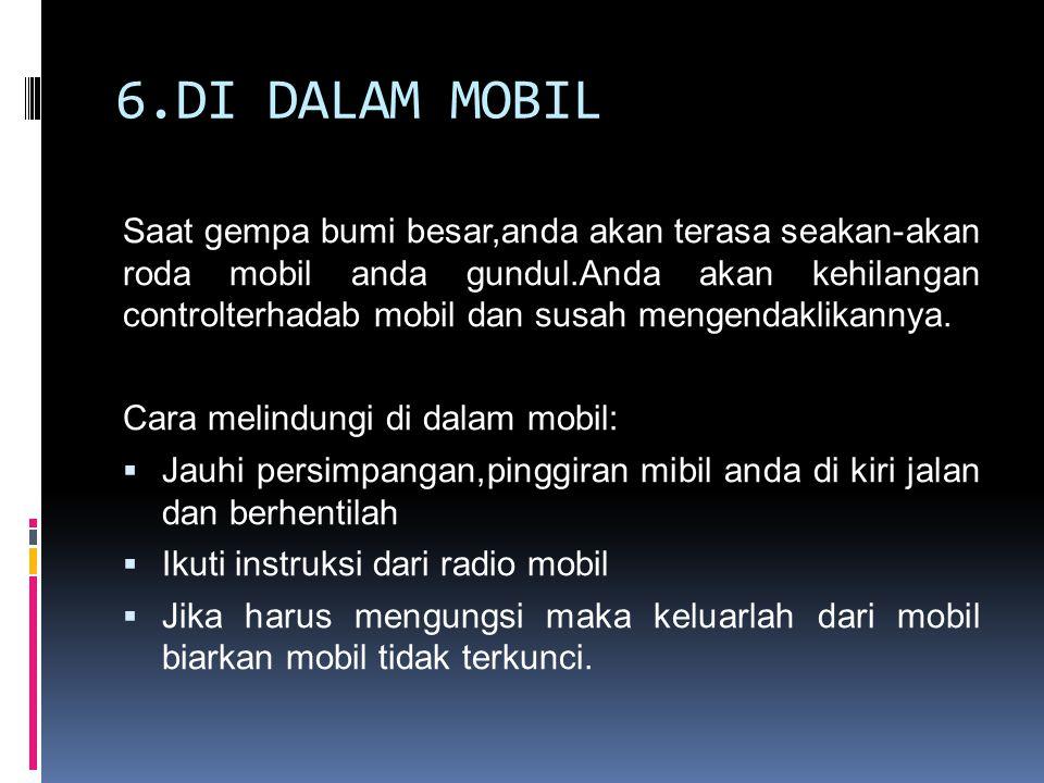 6.DI DALAM MOBIL