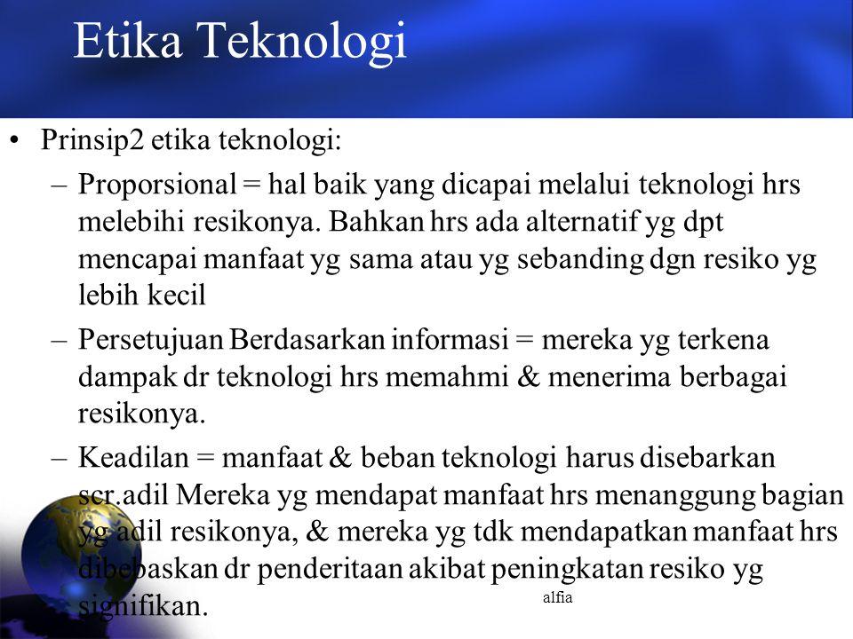 Etika Teknologi Prinsip2 etika teknologi: