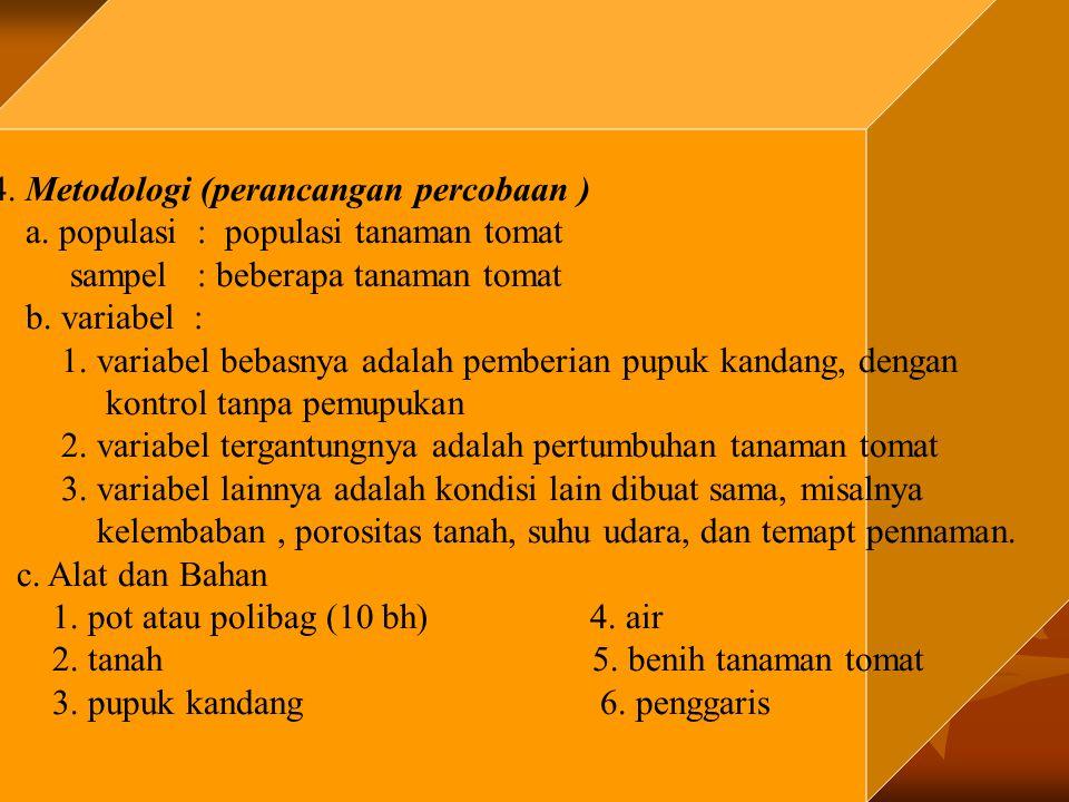 4. Metodologi (perancangan percobaan )