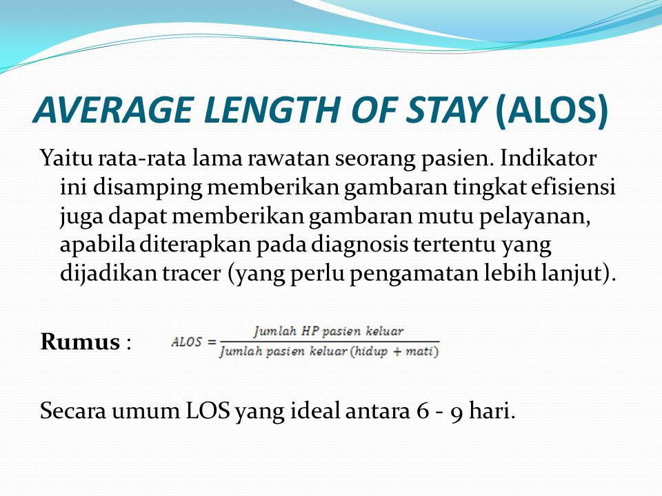 AVERAGE LENGTH OF STAY (ALOS)