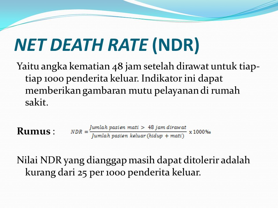 NET DEATH RATE (NDR)