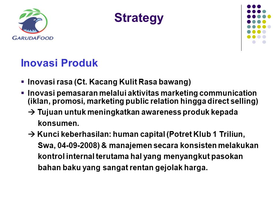 Strategy Inovasi Produk Inovasi rasa (Ct. Kacang Kulit Rasa bawang)