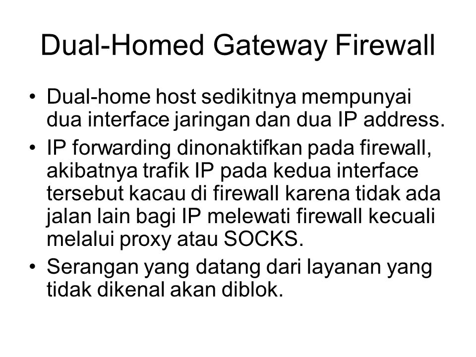 Dual-Homed Gateway Firewall