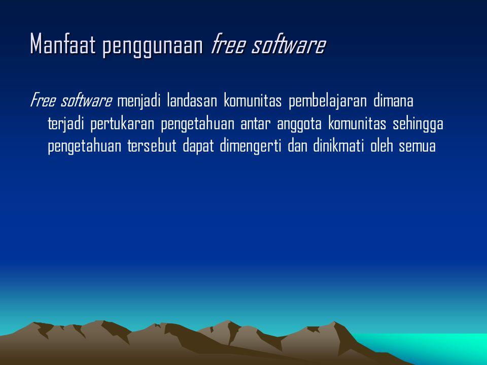 Manfaat penggunaan free software