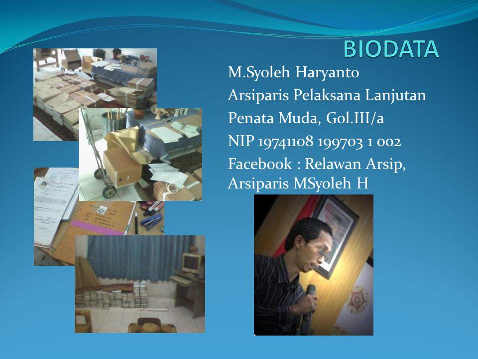 BIODATA M.Syoleh Haryanto Arsiparis Pelaksana Lanjutan