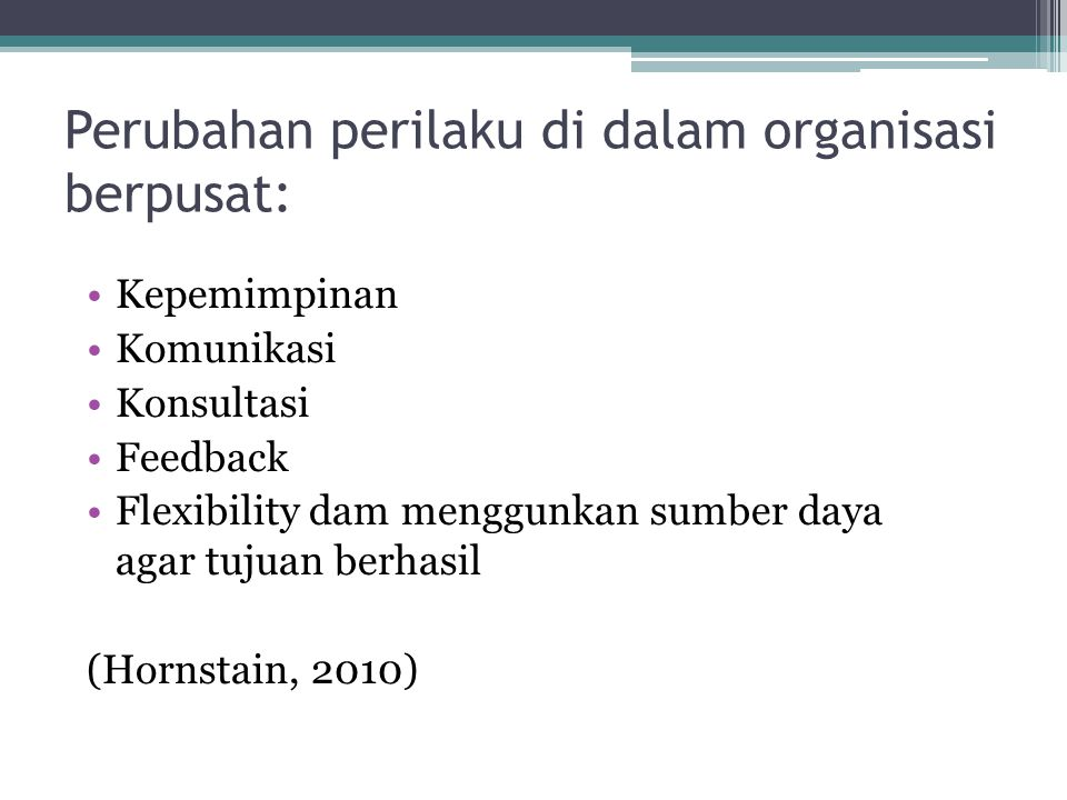 Perubahan perilaku di dalam organisasi berpusat:
