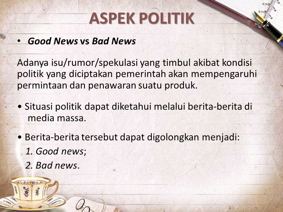 ASPEK POLITIK Good News vs Bad News
