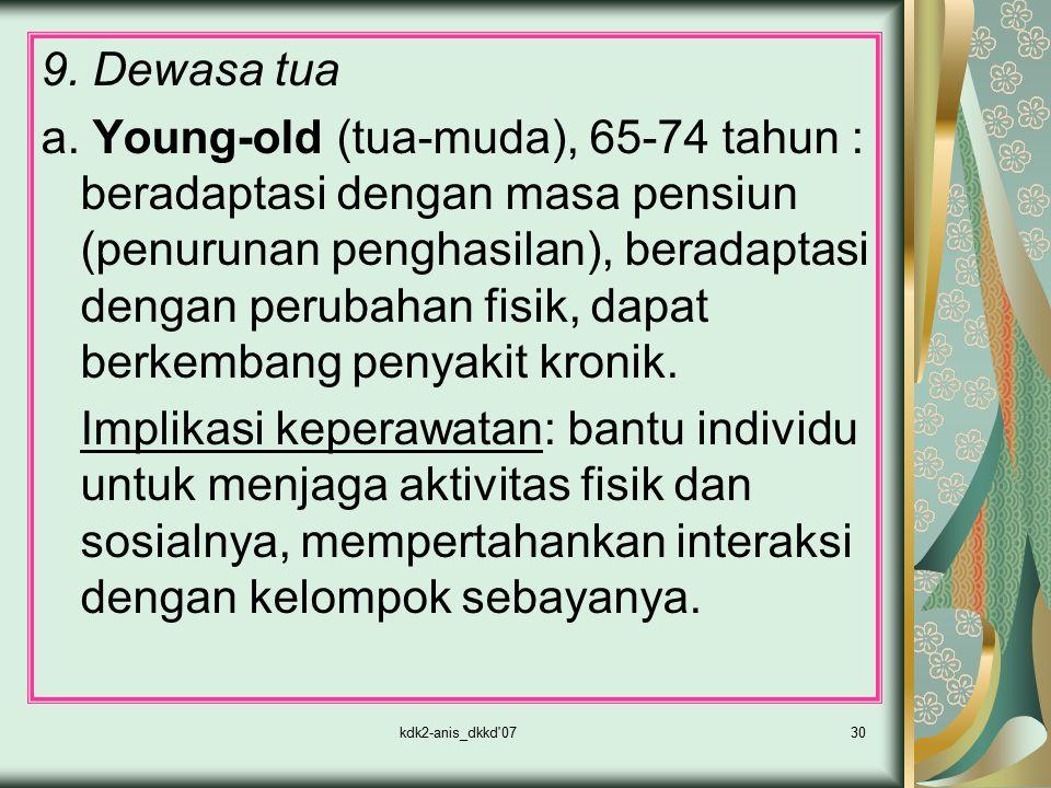 9. Dewasa tua