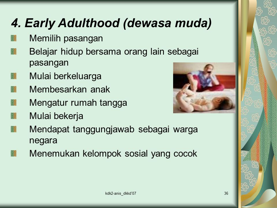 4. Early Adulthood (dewasa muda)