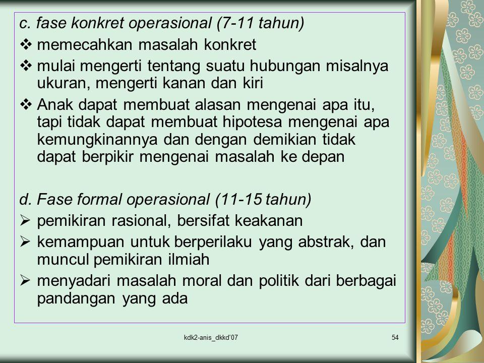 c. fase konkret operasional (7-11 tahun) memecahkan masalah konkret