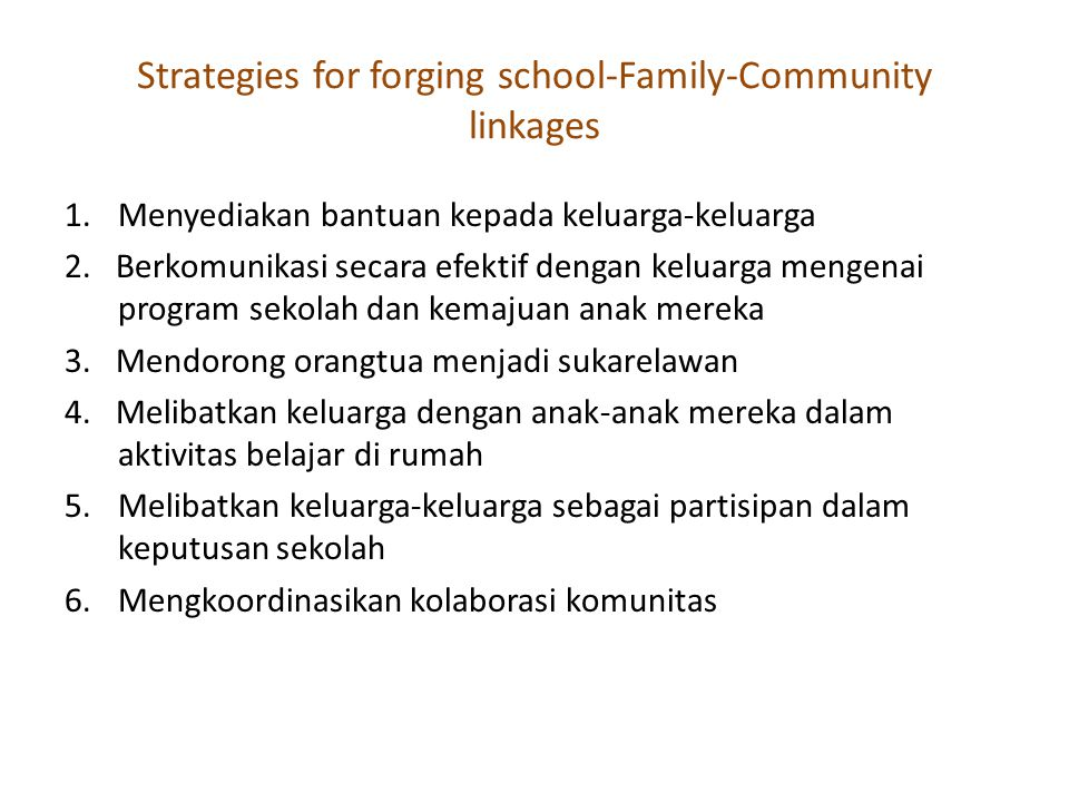 Strategies for forging school-Family-Community linkages