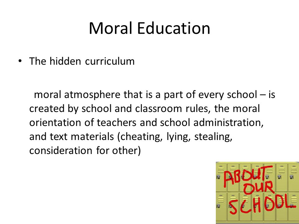 Moral Education The hidden curriculum