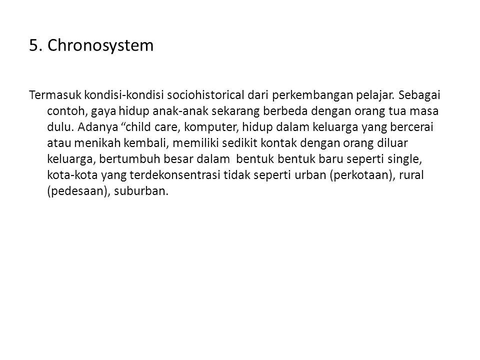 5. Chronosystem