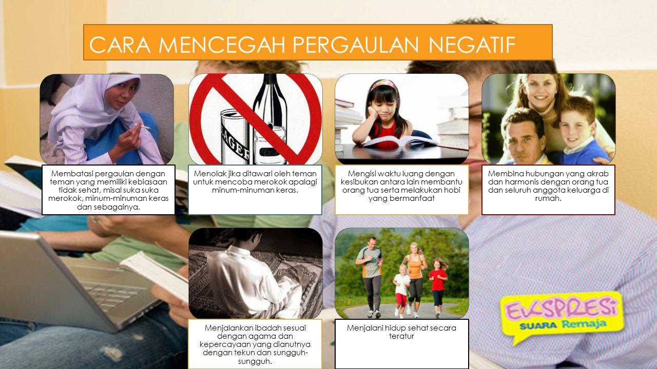 Cara mencegah pergaulan negatif